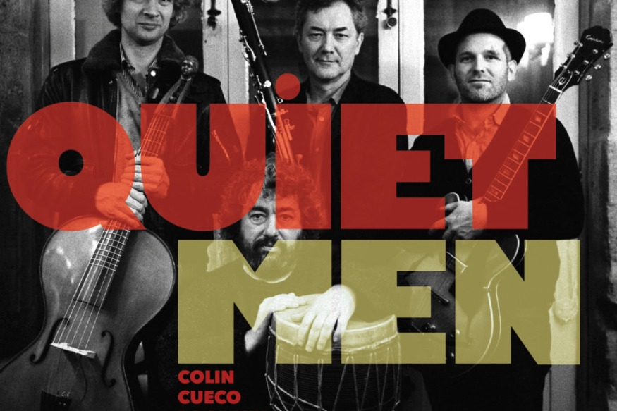 Denis Colin/Pablo Cueco/Julien Omé/Simon Drappier - Quiet Men (Jazz)